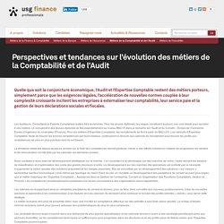 USG Finance Professionals » Perspectives et tendances sur l'évolution des métiers de la Comptabilité et de l'Audit