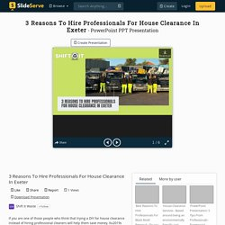 3 Reasons To Hire Professionals For House Clearance In Exeter PowerPoint Presentation - ID:10176491