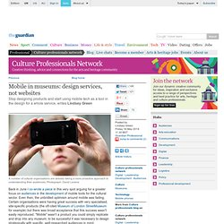 Mobile in museums: design services, not websites