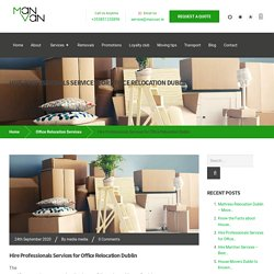 Hire Professionals Services for Office Relocation Dublin - ManVan Services