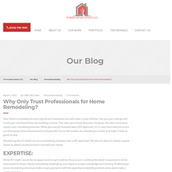 Why Only Trust Professionals for Home Remodeling?