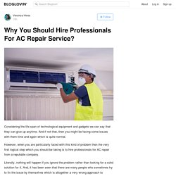Why You Should Hire Professionals For AC Repair Service?