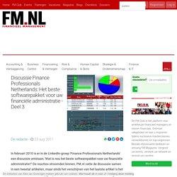 Discussie Finance Professionals Netherlands: Het beste softwarepakket voor uw financiële administratie - Deel 3
