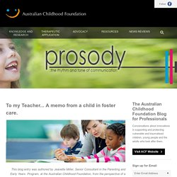ACF Blog for Professionals - To my Teacher... A memo from a child in foster care.