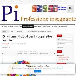 Professione Insegnante - Gli strumenti cloud per il cooperative learning