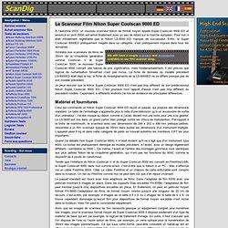 Scanneur de format moyen Nikon Super Coolscan LS-9000 ED: Compte rendu du test du scanneur film professionel, Bulletin d´expérience sur les scanneurs Dias