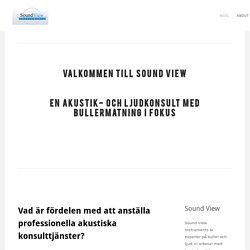 Vad är fördelen med att anställa professionella akustiska konsulttjänster? - SoundView.se