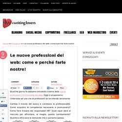 Le nuove professioni del web: come e perché farle nostre!