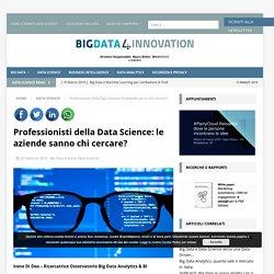 Professionisti della Data Science: le aziende sanno chi cercare? - Big Data 4Innovation