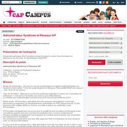 Contrat de Professionnalisation - IP FORMATION - Administrateur Systèmes et Réseaux H/F - Rhône-Alpes
