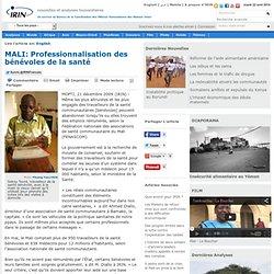 MALI: Professionnalisation des bénévoles de la santé