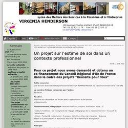 Un projet sur l'estime de soi dans un contexte professionnel - Lycée des Métiers VIRGINIA HENDERSON Arnouville