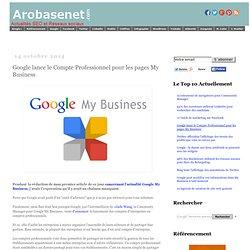 Google lance le Compte Professionnel pour les pages My Business