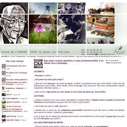 Lycée Jean Monnet - Que poser comme questions à un(e) professionnel(le) d'un métier lié à l'artistique.
