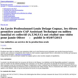 Au Lycée Professionnel Louis Delage Cognac, les élèves première année CAP Assistant Technique en milieu familial et collectif (A.T.M.F.C) ont réalisé une vidéo pour Jamie Oliver - Anglais LP