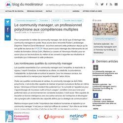 Le community manager, un professionnel polychrone aux compétences multiples - Blog du Modérateur