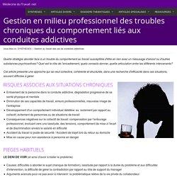 Gestion en milieu professionnel des troubles chroniques du comportement liés aux conduites addictives - Médecine du Travail .net