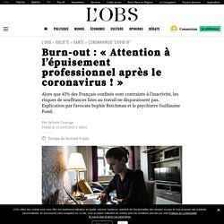 Burn-out : « Attention à l'épuisement professionnel après le coronavirus ! »