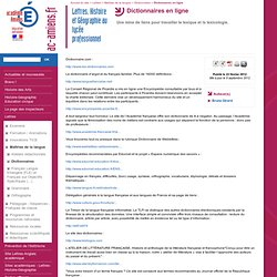 Académie d'Amiens - Lettres, Histoire et Géographie au lycée professionnel - Dictionnaires en ligne