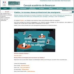 Canopé académie de Besançon : Viaéduc, le nouveau réseau professionnel des enseignants