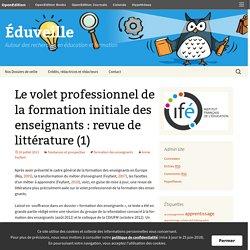 Le volet professionnel de la formation initiale des enseignants : revue de littérature (1)