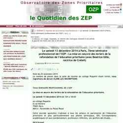 Le samedi 13 décembre 2014 à Paris, 7ème séminaire professionnel de l'OZP : La(...)