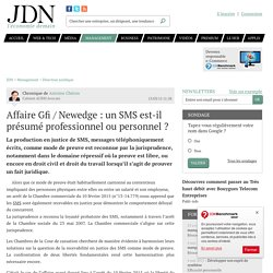 Affaire Gfi / Newedge : un SMS est-il présumé professionnel ou personnel ? - JDN