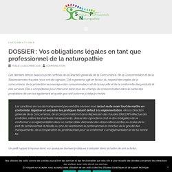 DOSSIER : Vos obligations légales en tant que professionnel de la naturopathie – Syndicat des Professionnels de la Naturopathie