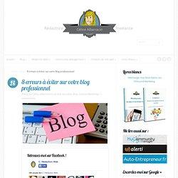 8 erreurs à éviter sur votre blog professionnel
