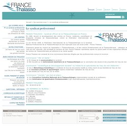 Le syndicat professionnel - FRANCE THALASSO : Syndicat officiel de la Thalassothérapie en France