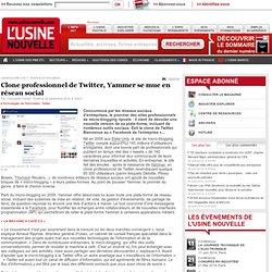 Clone professionnel de Twitter, Yammer se mue en réseau social
