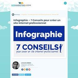 ▷ Infographie - 7 Conseils pour créer un site internet professionnel