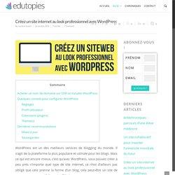 Créez un site internet au look professionnel avec WordPress