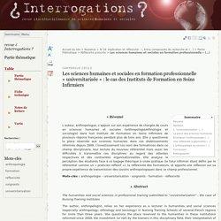 Posture réflexive Les sciences humaines et sociales en formation professionnelle « universitarisée » : le cas des Instituts de Formation en Soins Infirmiers