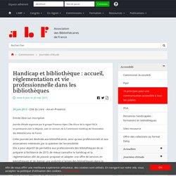 Handicap et bibliothèque : accueil, réglementation et vie professionnelle dans les bibliothèques - Association des Bibliothécaires de France