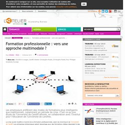 Formation professionnelle : vers une approche multimodale ?