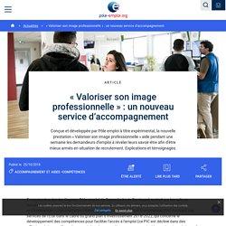 « Valoriser son image professionnelle » : un nouveau service d'accompagnement - Pôle emploi