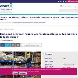 Comment prévenir l'usure professionnelle pour les métiers de la logistique ?