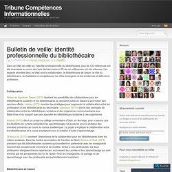 Bulletin de veille: identité professionnelle du bibliothécaire