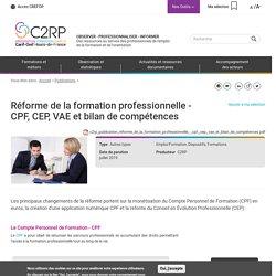 Réforme de la formation professionnelle - CPF, CEP, VAE et bilan de compétences