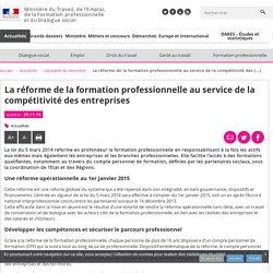 La réforme de la formation professionnelle au service de la compétitivité des entreprises - L'actualité du ministère - MinistèreduTravail, del'Emploi, delaFormation professionnelle etduDialoguesocial