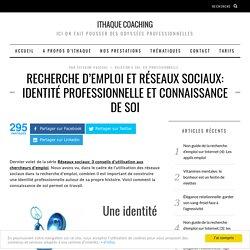 Recherche d'emploi et réseaux sociaux: identité professionnelle et connaissance de soi