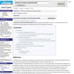 Insertion sociale et professionnelle : définition de Insertion sociale et professionnelle et synonymes de Insertion sociale et professionnelle