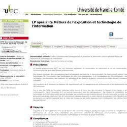 Licence professionnelle Développement et protection du patrimoine culturel spécialité Métiers de l'exposition et technologies de l'information
