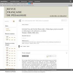 Lenoir Yves & Pastré Pierre (dir.). Didactique professionnelle et didactiques...