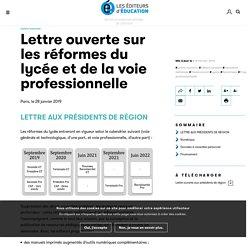 Lettre ouverte sur les réformes du lycée et de la voie professionnelle - Les éditeurs de l'éducation