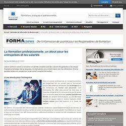 La formation professionnelle, un atout pour les entreprises et les salariés