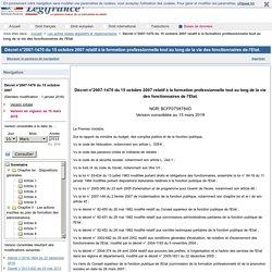 Décret n°2007-1470 du 15 octobre 2007 relatif à la formation professionnelle tout au long de la vie des fonctionnaires de l'Etat.