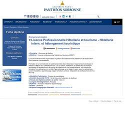 UNIVERSITE PARIS 1 PANTHEON-SORBONNE, Licence Professionnelle Hôtellerie et tourisme - Hôtellerie intern. et hébergement touristique