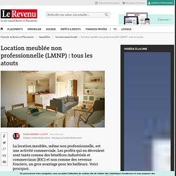 Location meublée non professionnelle (LMNP) – Immobilier
